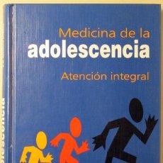 Libros de segunda mano: MEDICINA DE LA ADOLESCENCIA. ATENCIÓN INTEGRAL (CASTELLANO BARCA - HIDALGO VICARIO - REDONDO). Lote 29398547