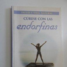 Libros de segunda mano: CÚRESE CON LAS ENDORFINAS. SALUD Y VIDA NATURAL - JACK LAWSON, 1999. Lote 50527860