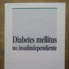 Libros de segunda mano: DIABETES MELLITUS NO INSULINDEPENDIENTE / LUIS F. PALLARDO SÁNCHEZ / 1989. Lote 50555657