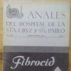 Libros de segunda mano: ANALES DEL HOSPITAL DE LA ST.A CRUZ Y SN PABLO / VOL.XXI / JULIO-AGOSTO 1961 / NUM.4. Lote 50556623