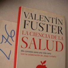 Libros de segunda mano: LA CIENCIA DE LA SALUD - VALENTIN FUSTER. Lote 50573001