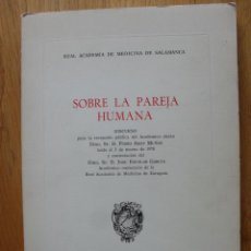 Libros de segunda mano: SOBRE LA PAREJA HUMANA, DISCURSO D PEDRO AMAT MUÑOZ,. Lote 51120064