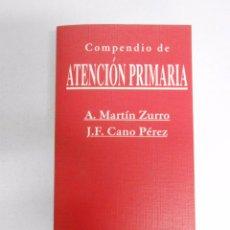 Libros de segunda mano: COMPENDIO DE ATENCIÓN PRIMARIA. MARTÍN ZURRO, A., CANO PÉREZ, J. F. TDK254. Lote 51185889