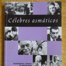 Libros de segunda mano: CELEBRES ASMATICOS. COORDINADORES / AUTORES: DR. ROBERTO PELTA Y DR. MIGUEL ANGEL ARRIBAS. GSK 2002.. Lote 51459369