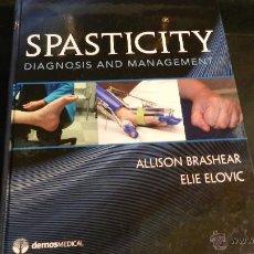 Libros de segunda mano: SPASTICITY: DIAGNOSIS AND MANAGEMENT 1ST EDITION BY ELIE ELOVIC MD (ED), ALLISON BRASHEAR MD (ED). Lote 51682131