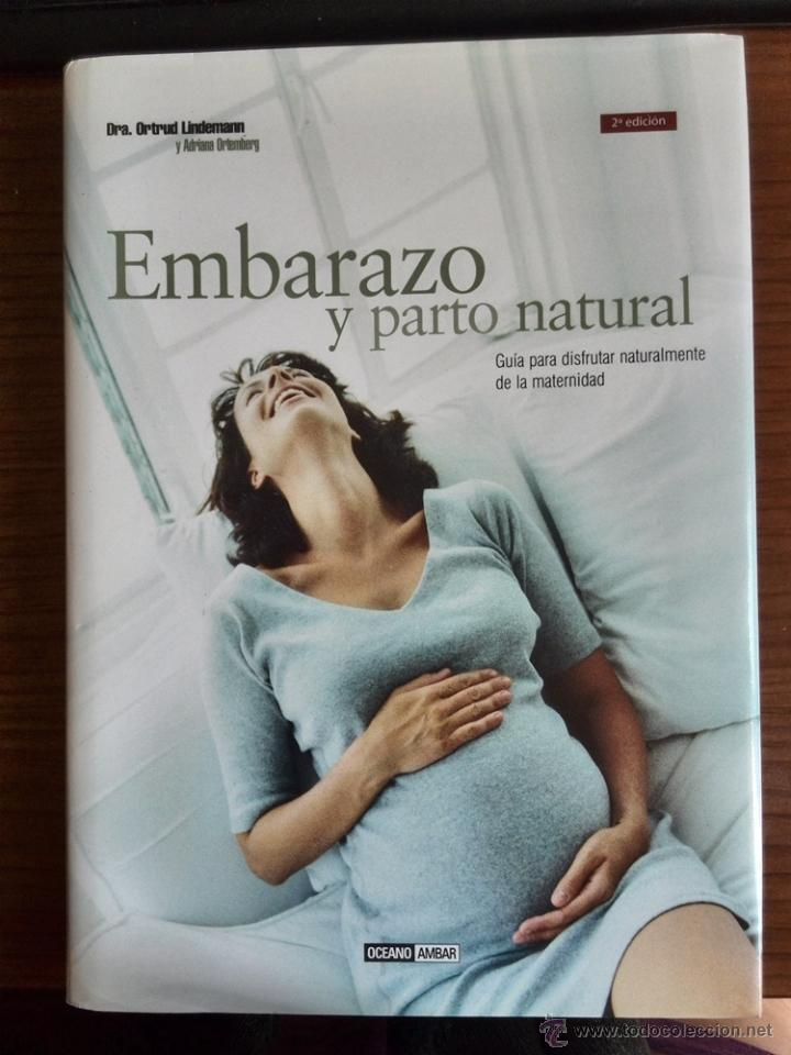 embarazo y parto natural: guía para disfrutar n - Comprar Libros de ...