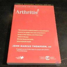 Libros de segunda mano: ARTHRITIS – JOHN M THOMPSON .- JUN 30 2005 . Lote 51703593