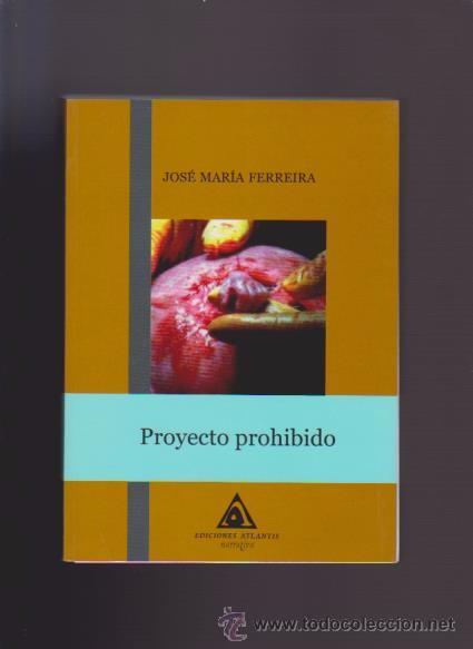 proyecto prohibido / clonación terapeutica - j. - Comprar Libros de ...