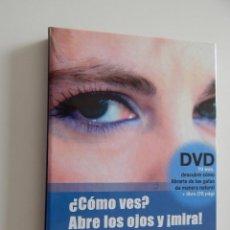 Libros de segunda mano: ¿CÓMO VES? ABRE LOS OJOS Y ¡MIRA! SANA TU VISTA, SANA TU VIDA - CARME LLIMARGAS, 2010. Lote 52156718