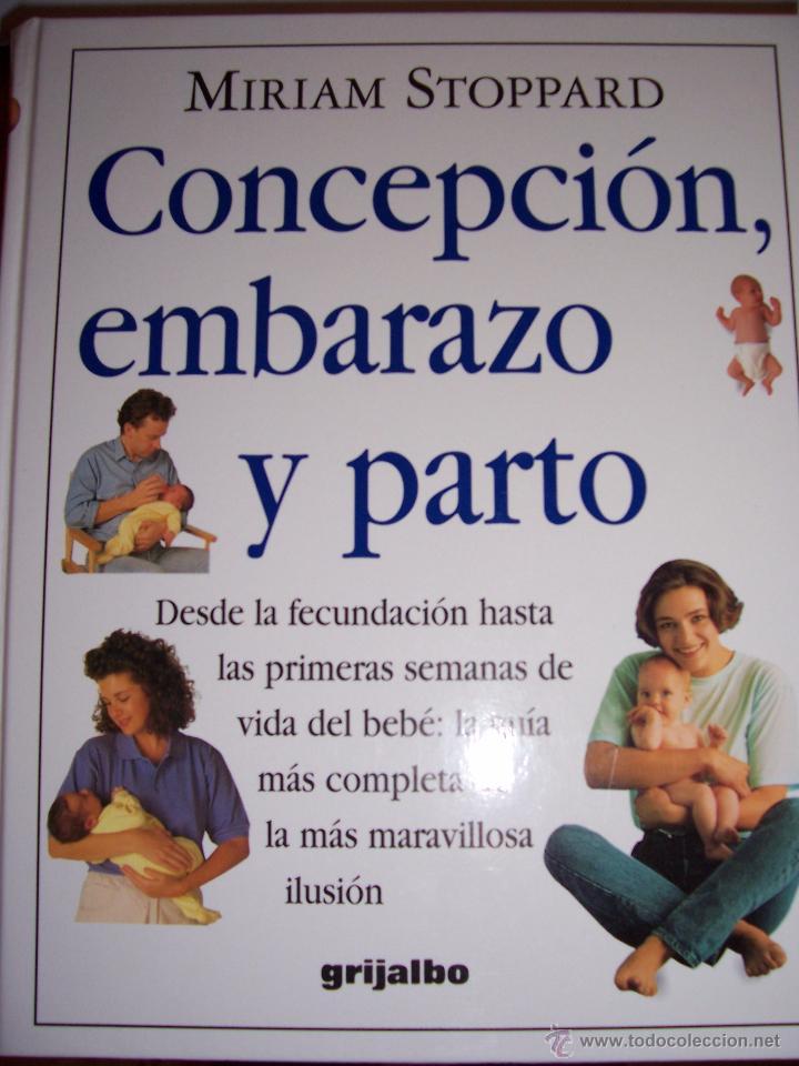 CONCEPCION, EMBARAZO Y PARTO (Libros de Segunda Mano - Ciencias, Manuales y Oficios - Medicina, Farmacia y Salud)