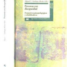 Libros de segunda mano: VERDUGO ALONSO : PERSONAS CON DISCAPACIDAD. PERSPECTIVAS PSICOPEDAGÓGICAS Y REHABILITADORAS (1995). Lote 52310631