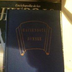 Libros de segunda mano: ANTIGUO LIBRO HACIENDOTE HOMBRE ESCRITO POR DR. HAROLDO SHRYOCK AÑO 1956 . Lote 52317319