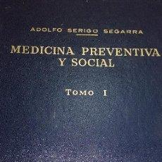 Libros de segunda mano: MEDICINA PREVENTIVA Y SOCIAL TOMO I. Lote 52344442