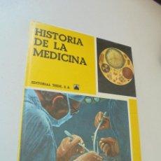 Libros de segunda mano: HISTORIA DE LA MEDICINA-EDT: TEIDE - 1969-. Lote 52388421