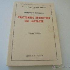 Libros de segunda mano: DIAGNÓSTICO Y TRATAMIENTO DE LOS TRASTORNOS DIGESTIVOS DEL LACTANTE-RAFAEL RAMOS-1942-ALDUS. Lote 52388772