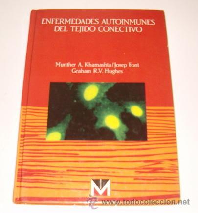 ENFERMEDADES AUTOINMUNES DEL TEJIDO CONECTIVO. RM71867. (Libros de Segunda Mano - Ciencias, Manuales y Oficios - Medicina, Farmacia y Salud)