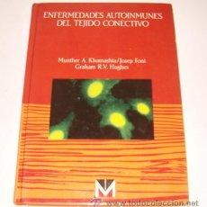 Libros de segunda mano: ENFERMEDADES AUTOINMUNES DEL TEJIDO CONECTIVO. RM71867. . Lote 52447385