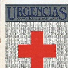 Libros de segunda mano: ENCICLOPEDIA PRACTICA DE PRIMEROS AUXILIOS URGENCIAS TOMO Nº 6. Lote 52605944