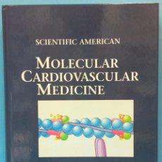 Libros de segunda mano: SCIENTIFIC AMERICAN MOLECULAR CARDIOVASCULAR MEDICINE EDGAR HABER MEDICINA CARDIOVASCULAR MOLECULAR. Lote 52870497