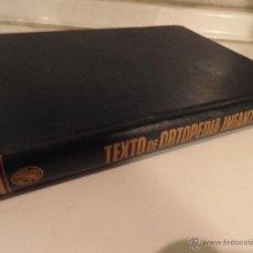 Libros de segunda mano: TEXTO DE ORTOPEDIA INFANTIL, V. MALAGON Y R.ARANGO. 1967 1ª EDICION. Lote 52872037