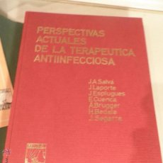 Libros de segunda mano: PERSPECTIVAS ACTUALES DE LA TERAPEUTICA ANTIINFECCIOSA, 1969 EDITORIAL SABER. Lote 52928089