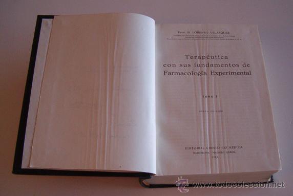 Libros de segunda mano: Terapéutica con sus fundamentos de Farmacología Experimental. Tomos I y II. DOS TOMOS. RM72185. - Foto 3 - 52939774