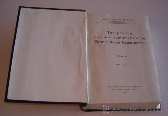 Libros de segunda mano: Terapéutica con sus fundamentos de Farmacología Experimental. Tomos I y II. DOS TOMOS. RM72185. - Foto 6 - 52939774