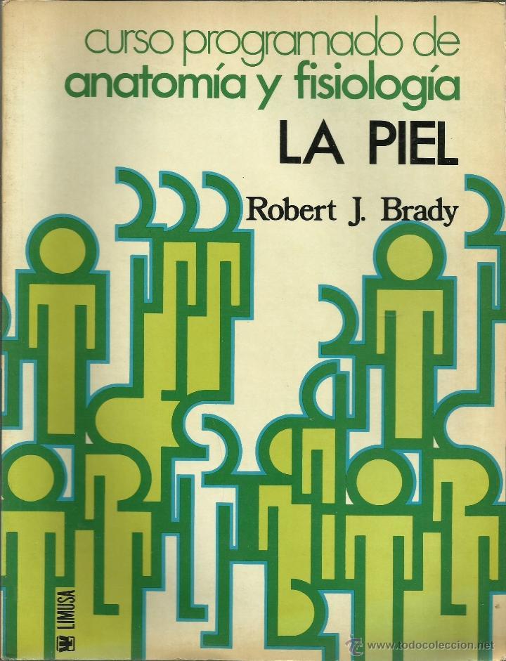 la piel -del curso programado de anatomía y fis - Comprar Libros de ...