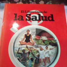 Libros de segunda mano: EL LIBRO DE GUÍA DE LA SALUD. GUIA DEL SABER VIVIR. BIBLIOTECA PRACTICA SALVAT. EST1B1. Lote 53086004