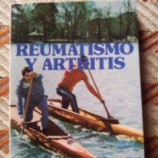 Libros de segunda mano: REUMATISMO Y ARTRITIS. Lote 53207164