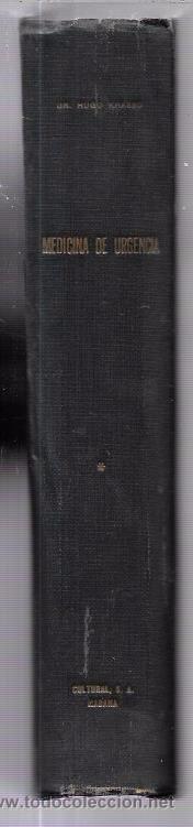 Libros de segunda mano: MEDICINA DE URGENCIA. DR. HUGO KRASSO. BIBLIOTECA DEL MEDICO PRACTICO. VOL. VIII. CULTURA S.A. 1941. - Foto 3 - 53250367