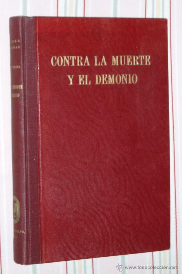CONTRA LA MUERTE Y EL DEMONIO: DE LA VIDA DE LOS GRANDES MÉDICOS - RUDOLF THIEL ESPASA 1942 (Libros de Segunda Mano - Ciencias, Manuales y Oficios - Medicina, Farmacia y Salud)