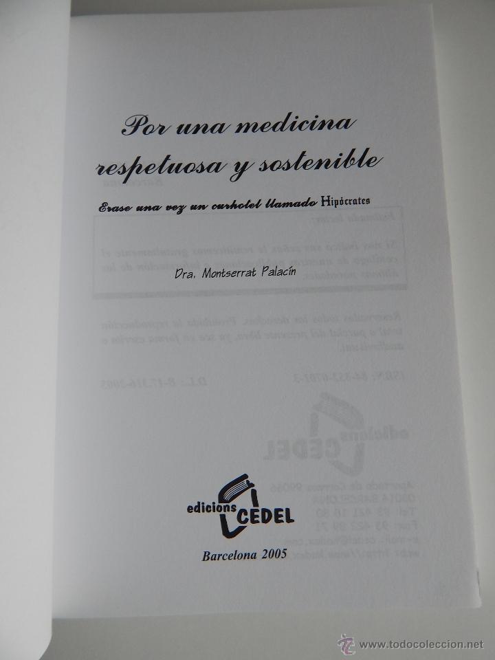 Libros de segunda mano: Por una medicina respetuosa y sostenible - Dra. Montserrat Palacín, 2005 - Autógrafo - Foto 4 - 53781323