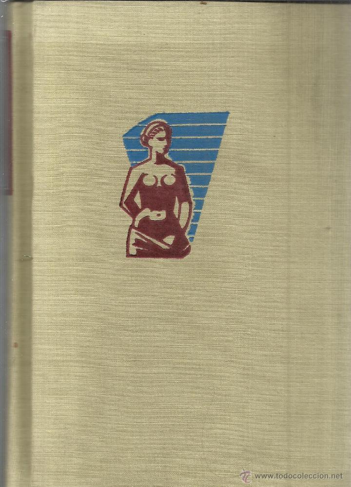 Libros de segunda mano: TU CUERPO Y TU SALUD. DOCTOR F. GOUST. EDITORIAL DAIMON. BARCELONA. 1958 - Foto 4 - 53852255