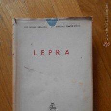 Libros de segunda mano: LEPRA, JOSE GOMEZ ORBANEJA, ANTONIO GARCIA PEREZ, EDITORIAL PAZ MONTALVO. Lote 53874226