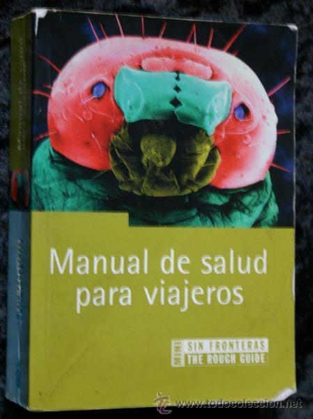 MANUAL DE SALUD PARA VIAJEROS - DR. NICK JONES - ISBN: 8466604057 (Libros de Segunda Mano - Ciencias, Manuales y Oficios - Medicina, Farmacia y Salud)