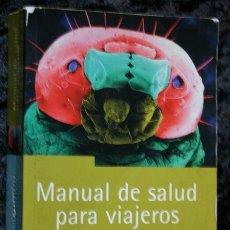 Libros de segunda mano: MANUAL DE SALUD PARA VIAJEROS - DR. NICK JONES - ISBN: 8466604057. Lote 53938091