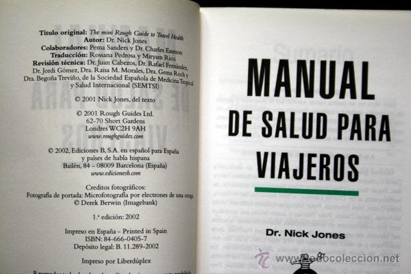 Libros de segunda mano: MANUAL DE SALUD PARA VIAJEROS - Dr. Nick JONES - ISBN: 8466604057 - Foto 5 - 53938091