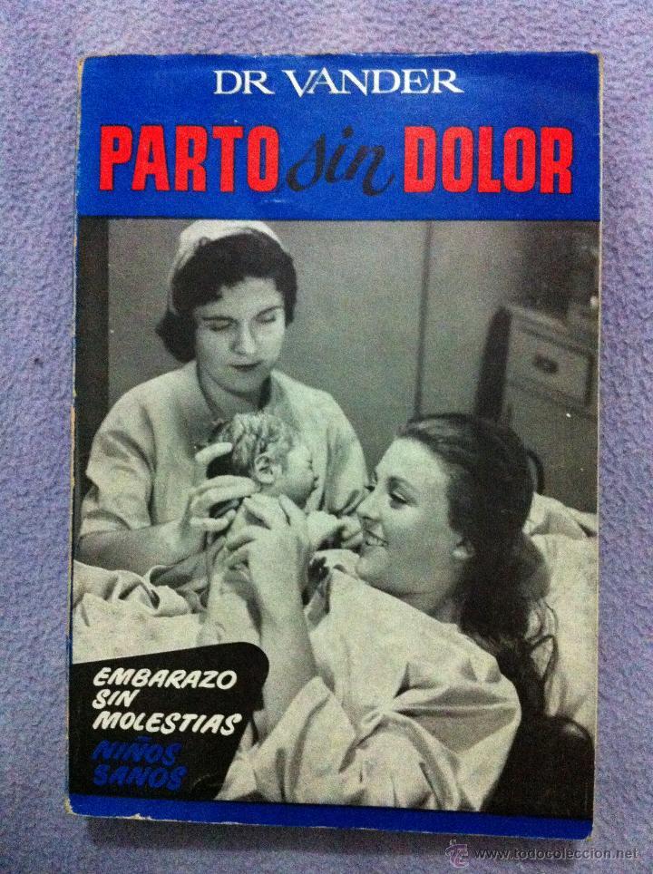 libro parto sin dolor ( dr vander ) año 1968 / - Comprar Libros de ...