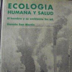 Libros de segunda mano: ECOLOGIA HUMANA Y SALUD. HERNAN SAN MARTIN. ED. LA PRENSA MEDICA MEXICANA.. Lote 54129105