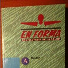 Libros de segunda mano: EN FORMA. ENCICLOPEDIA DE LA SALUD. - NÚMERO 6. Lote 54213439
