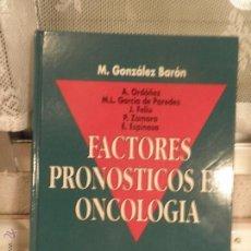 Libros de segunda mano: FACTORES PRONOSTICOS DE ONCOLOGIA, 1º EDICION,, MC GRAW-HILL, 1994. Lote 54306921