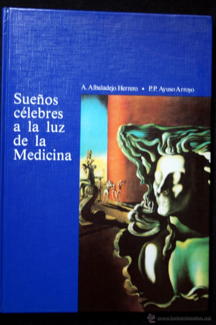 SUEÑOS CELEBRES A LA LUZ DE LA MEDICINA (Libros de Segunda Mano - Ciencias, Manuales y Oficios - Medicina, Farmacia y Salud)