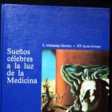 Libros de segunda mano: SUEÑOS CELEBRES A LA LUZ DE LA MEDICINA. Lote 54413571