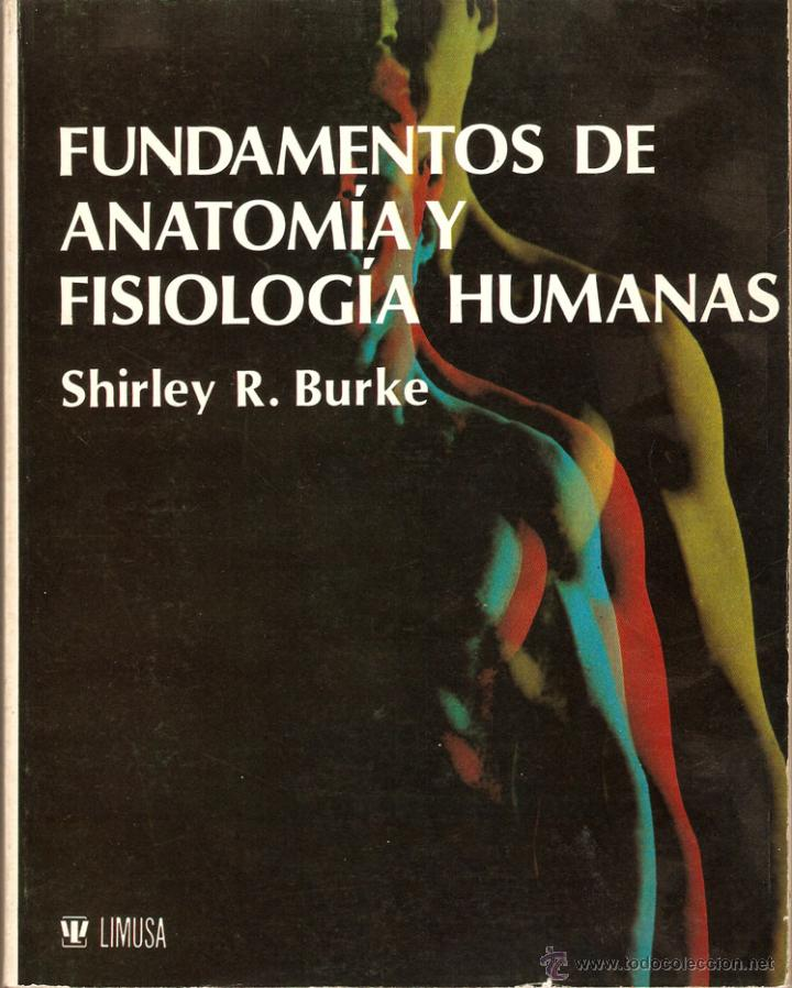 fundamentos de anatomía y fisiología humanas, p - Comprar Libros de ...