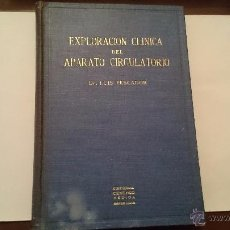 Libros de segunda mano: EXPLORACIÓN CLÍNICA DEL APARATO CIRCULATORIO - LUIS PESCADOR - EDITORIAL CIENTÍFICO MEDICA 1944. Lote 54591494