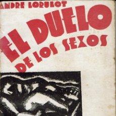 Libros de segunda mano: EL DUELO DE LOS SEXOS, DE ANDRE LORULOT. AÑO 1934. (5.2). Lote 54652149