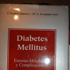 Libros de segunda mano: DIABETES MELLITUS. ENTORNO METABOLICO Y COMPLICACIONES.. Lote 54712393