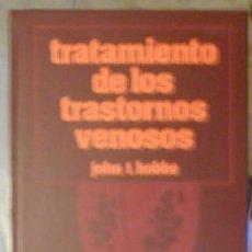 Libros de segunda mano: TRATAMIENTO DE LOS TRASTORNOS VENOSOS, JOHN T. HOBBS. Lote 54745210