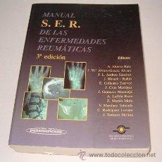 Libros de segunda mano: VV.AA. MANUAL S.E.R. DE LAS ENFERMEDADES REUMÁTICAS. RMT73560. . Lote 54761912